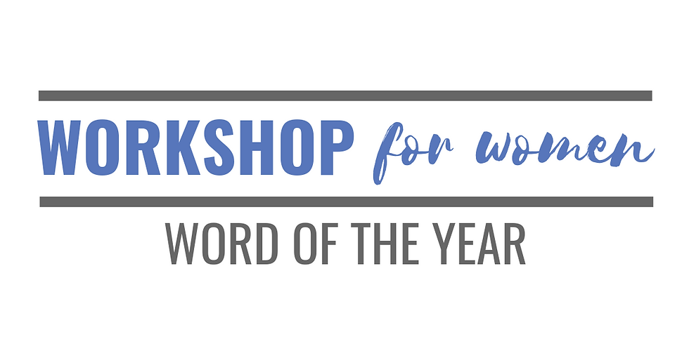 Workshop {for Women}: Word of the Year