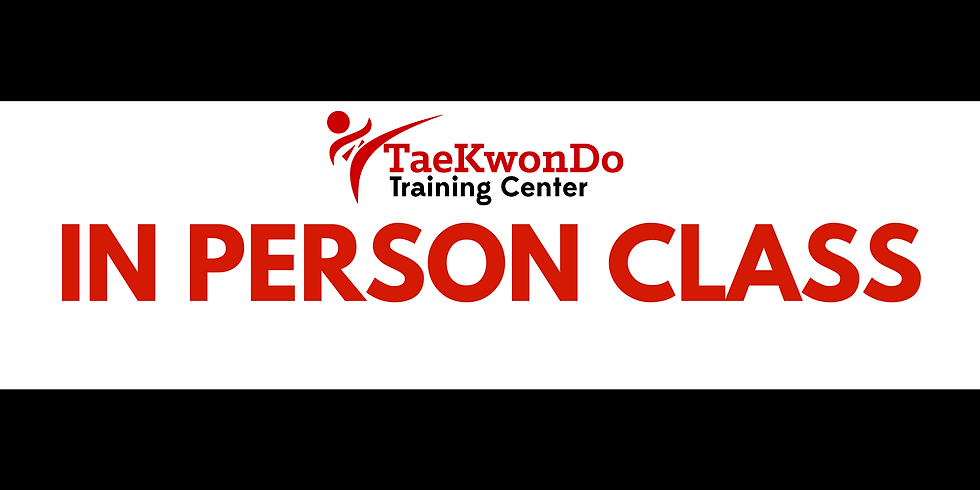 In-Person TKD Class @ the Justis'