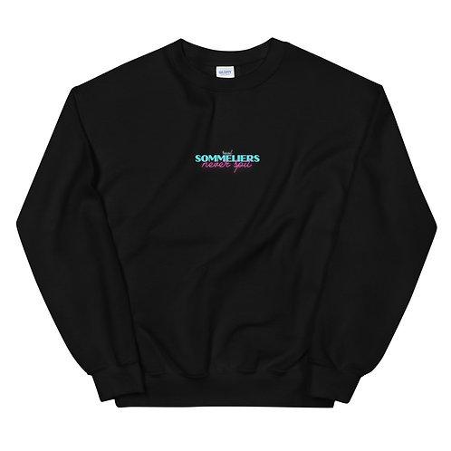 "Unisex Sweatshirt - ""Real Sommeliers Never Spit"""