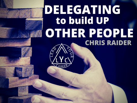 Delegating to Build UP Other People