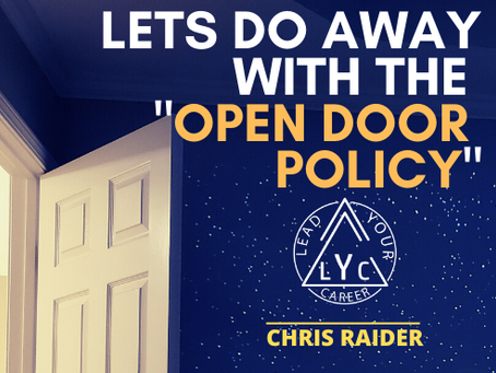 "Lets Do Away With The ""Open Door Policy""​"