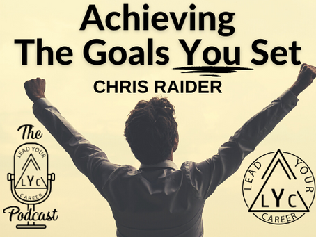 Achieving The Goals You Set