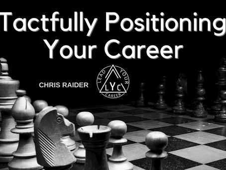 Tactfully Positioning Your Career