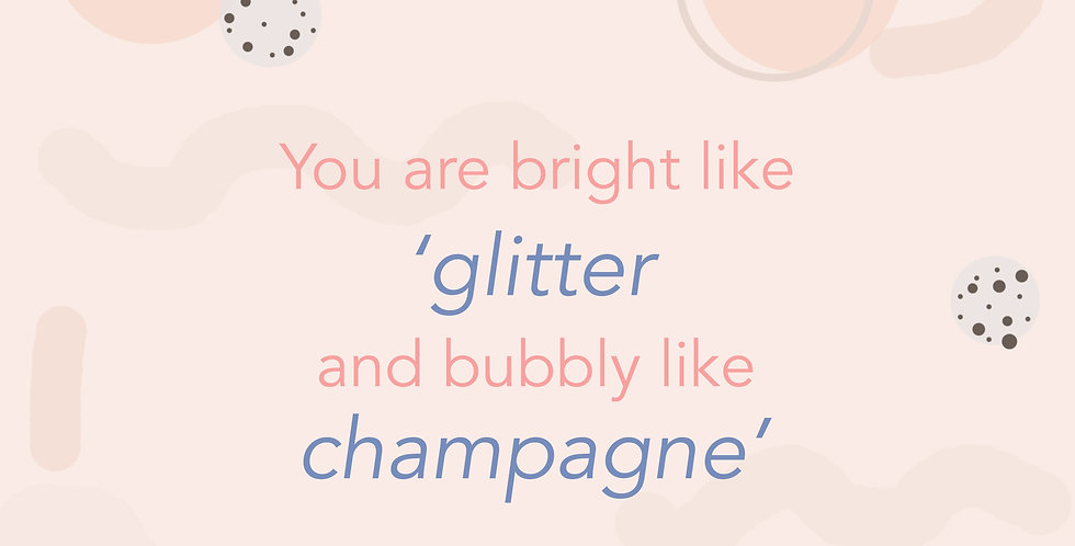 Bright like Glitter and Bubbly like Champagne E-gift Card