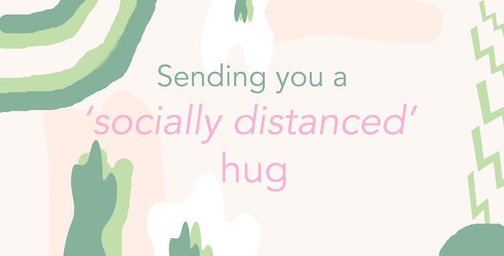 Socially Distanced Hug E-gift Card