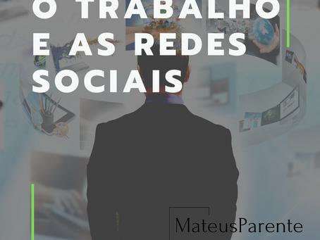 O TRABALHO E AS REDES SOCIAIS
