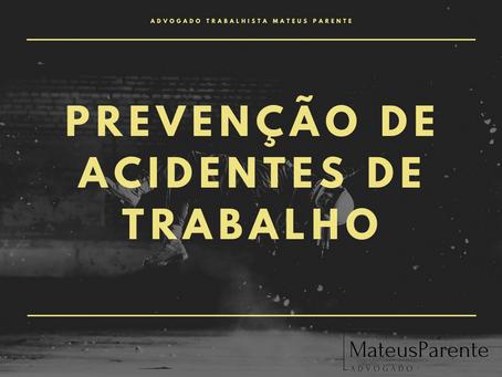 FORMAS DE PREVENÇÃO DE ACIDENTES DE TRABALHO