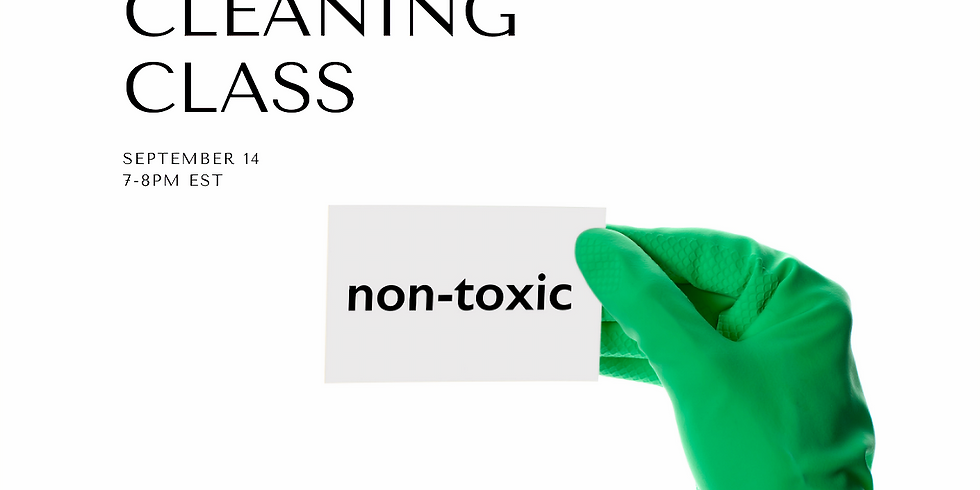 Natural Cleaning Class