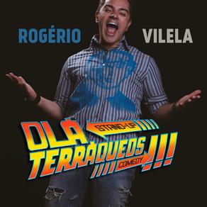 Rogério Vilela - Olá Terráqueos