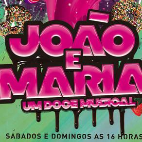 João e Maria - Um Doce Musical
