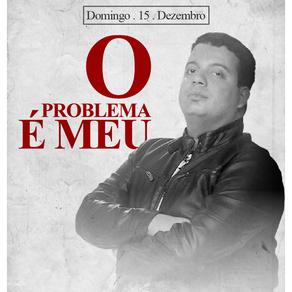 Rodrigo Marques - O problema é Meu