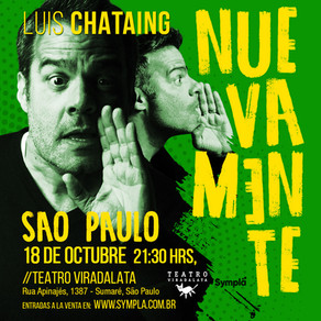 Luiz Chataing - Nuevamente em São Paulo