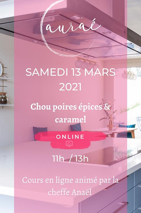 Chou poires épices & caramel - 13 Mars