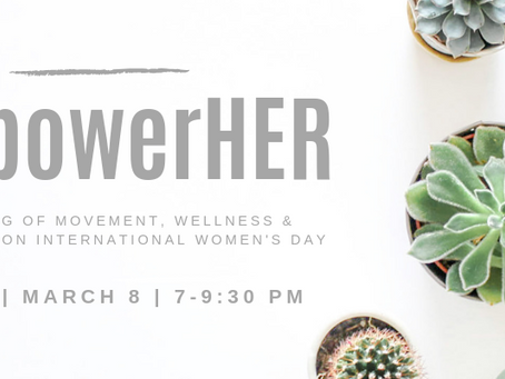 EmpowerHER | an evening of celebration on International Women's Day