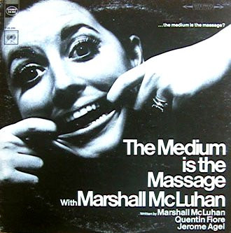 medium is the message, Emily Howell, Marshall McLuhan, Media, Vine review