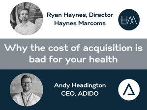 Why the cost of acquisition bad for your health