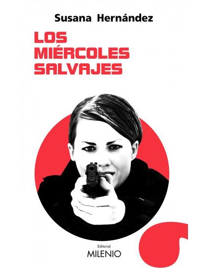 LOS MIÉRCOLES SALVAJES