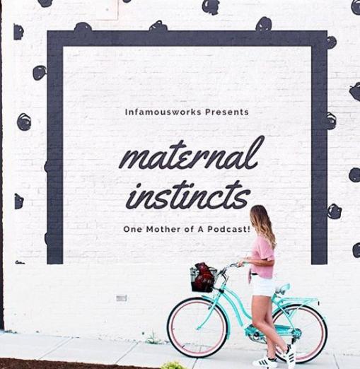 Maternal Instincts Podcast