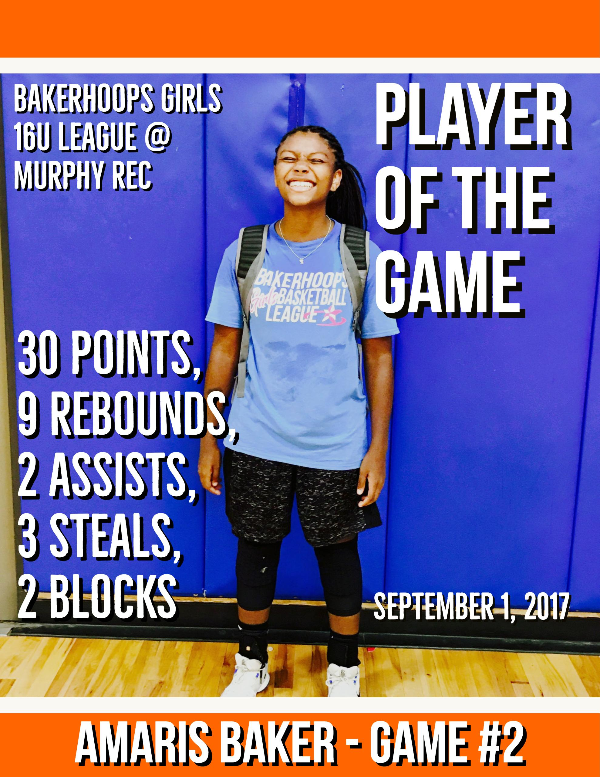 Amaris Baker - September 1, 2017 Player of the Game - Game #2