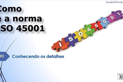 Como é a ISO 45001