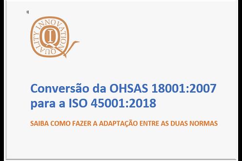Conversão da OHSAS 18001:2004 para a ISO 45001:2018