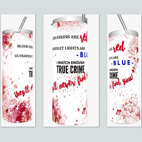 True Crime Sublimated Drinkware