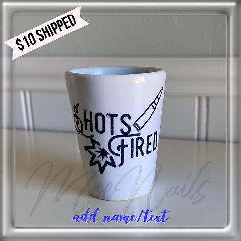 Shots Fired Sublimated Shot Glass