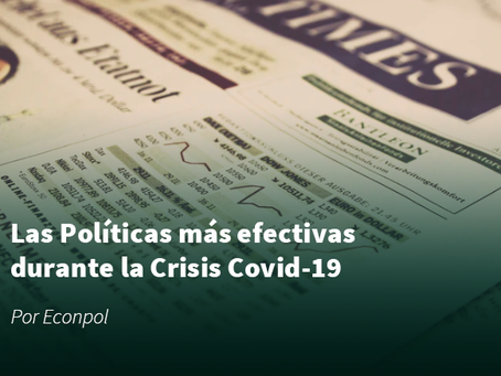 Las Políticas más efectivas durante la Crisis Covid-19