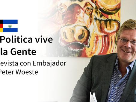 Dr. Peter Woeste: La Política vive de la Gente