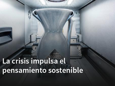 La crisis impulsa el pensamiento sostenible