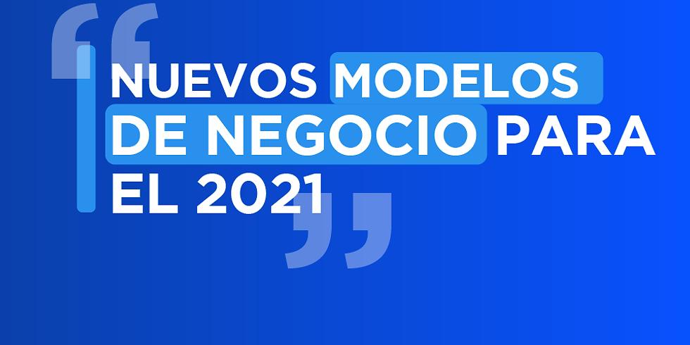 Nuevos Modelos de Negocio para 2021