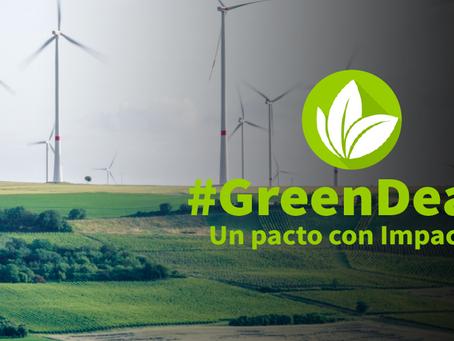 Green Deal: Un Pacto con Impacto, los Europeos están listos y ¿nosotros?