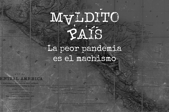 MalditoPaisEdit_Machismo.png