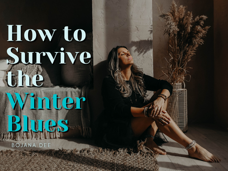 How to Survive the Winter Blues