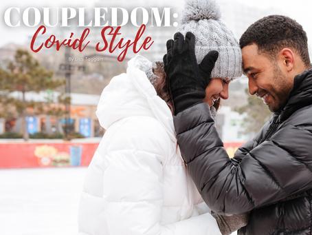 COUPLEDOM: Covid Style