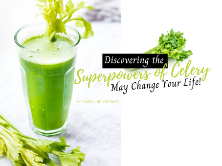 Discovering the Superpowers of Celery may Change Your Life!