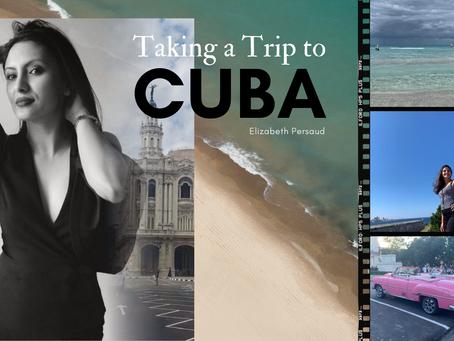 Taking a Trip to Cuba