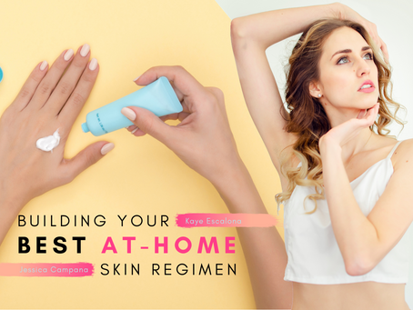 Building Your Best at-Home Skin Regimen