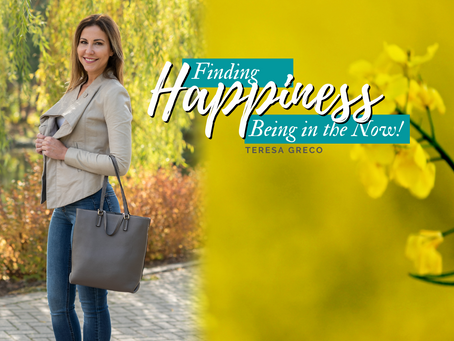 Finding Happiness by Being in the Now!