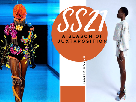 SS21: A Season of Juxtaposition