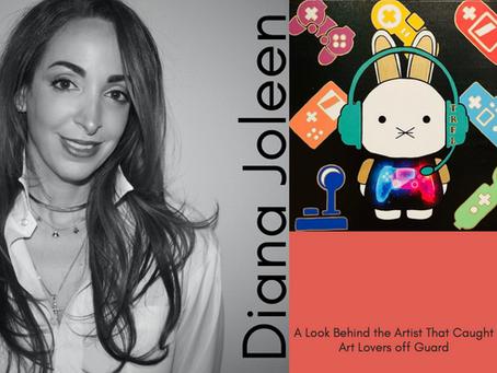 Bunee: Diana Joleen - A Look Behind the Artist That Caught Art Lovers off Guard