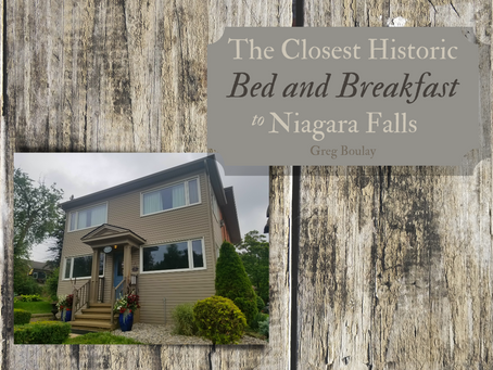 The Closest Historic Bed and Breakfast to Niagara Falls