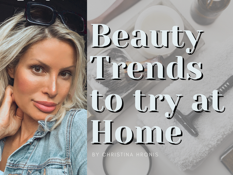 Beauty Trends to try at Home