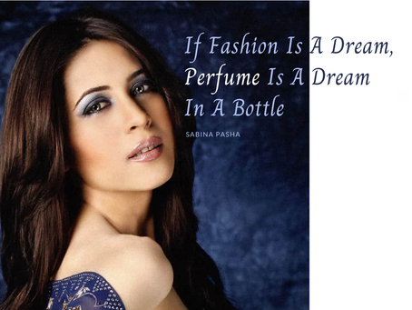If Fashion Is A Dream, Perfume Is A Dream In A Bottle
