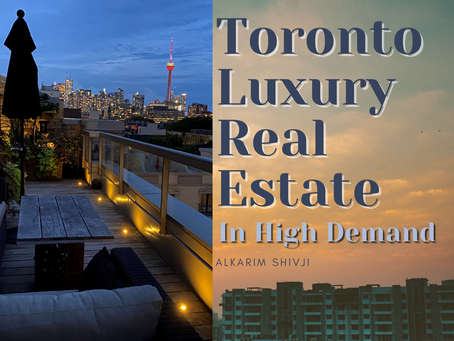 Toronto Luxury Real Estate – in High Demand