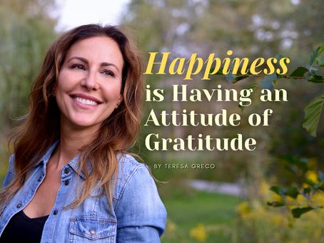 Happiness is Having an Attitude of Gratitude