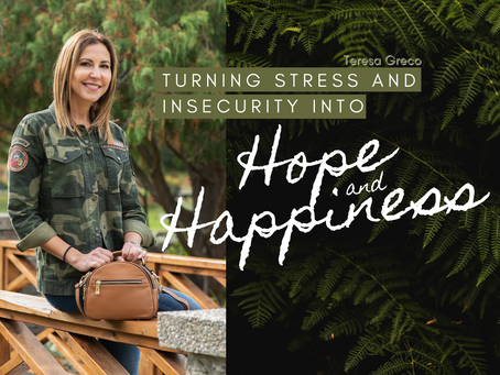 Turning Stress and Insecurity into Hope and Happiness