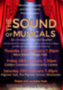 Winchester Musicals and Opera Society, The Sound of Musicals concert, An evening of songand laugher from he world's favourite musials: Gilbert an Sullivan to Rogers and Hammerstein toBoublil and Schonberg.  27th February to 29th February 2020.  Tickets £10.