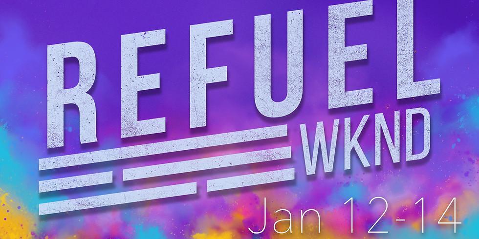 Refuel Weekend