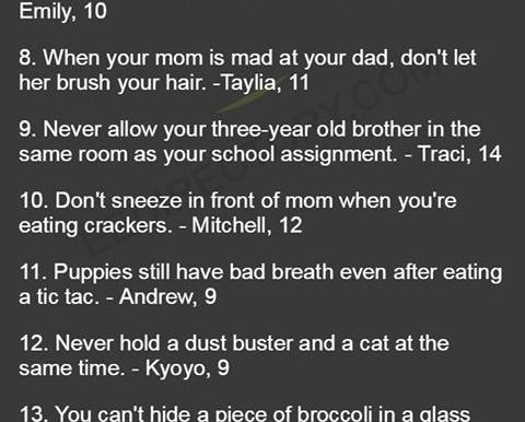 Kids advice.